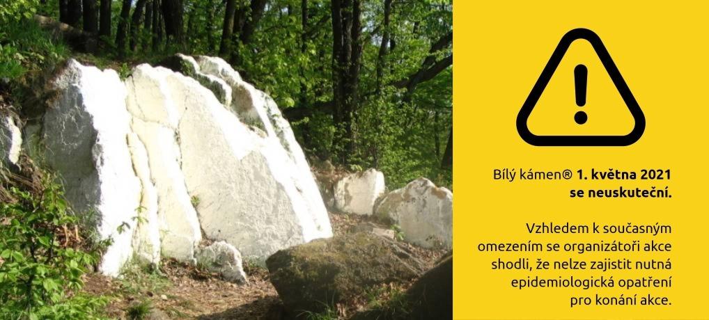 Bílý kámen 1. května 2021 se neuskuteční!